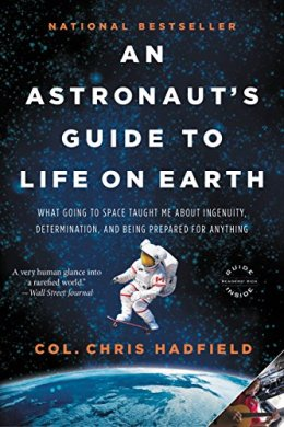 Book Review: An Astronaut's Guide to Life onEarth