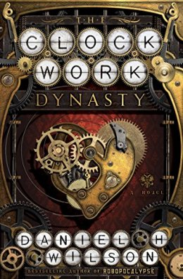 Book Review: The Clockwork Dynasty