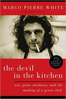 devil in the kitchen marco pierre white