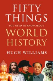 fifty things need to know world history