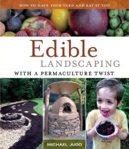 Book Review: Edible Landscaping with a PermacultureTwist