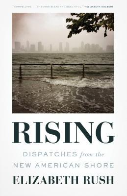Friday 56 – Rising: Dispatches from the New American Shore