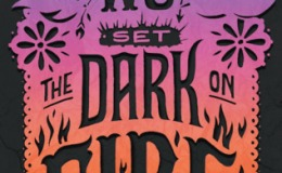 Book Review: We Set the Dark onFire