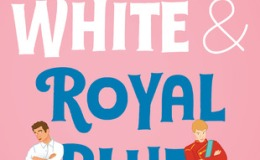 Book Review: Red, White, and RoyalBlue