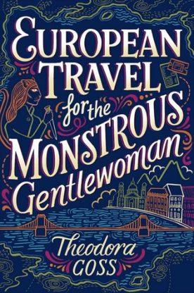 european travel monstrous gentlewoman